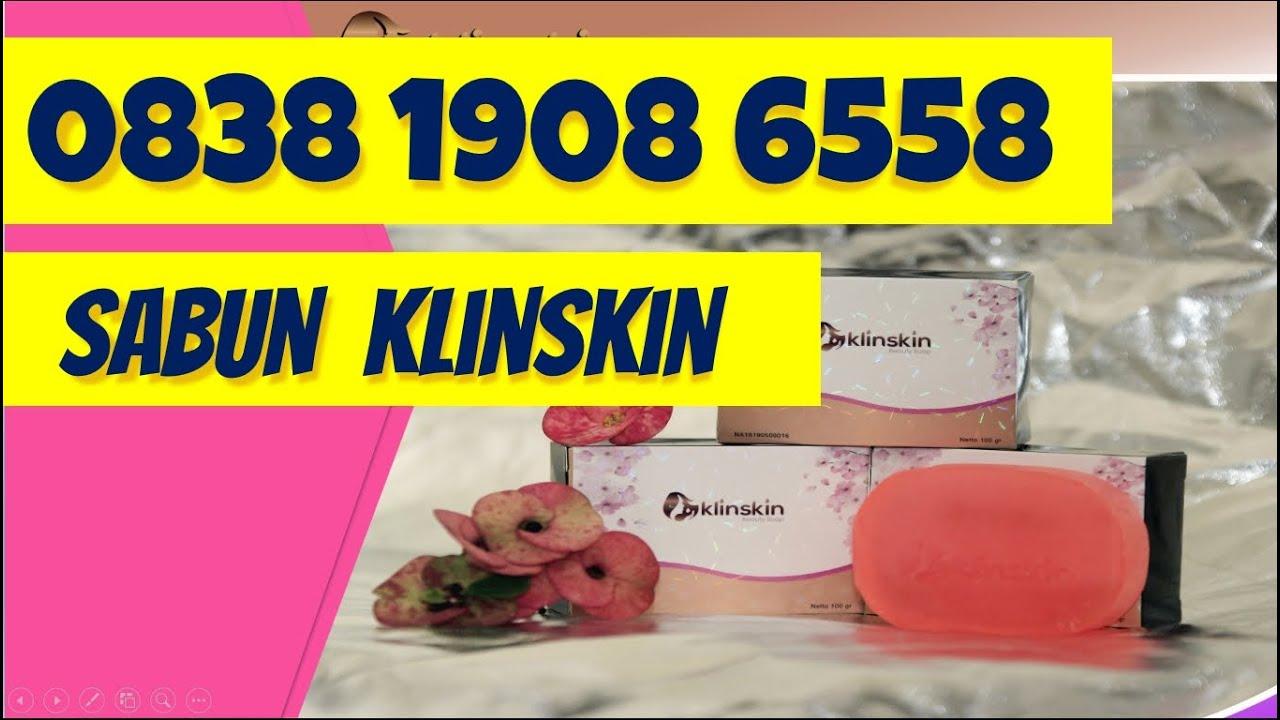 0838-1908-6558 Agen Jual Sabun Klinskin di Malang Samarinda Tasikmalaya Bali Serang Lampung | Kosmetik- Klinskin Beauty Soap