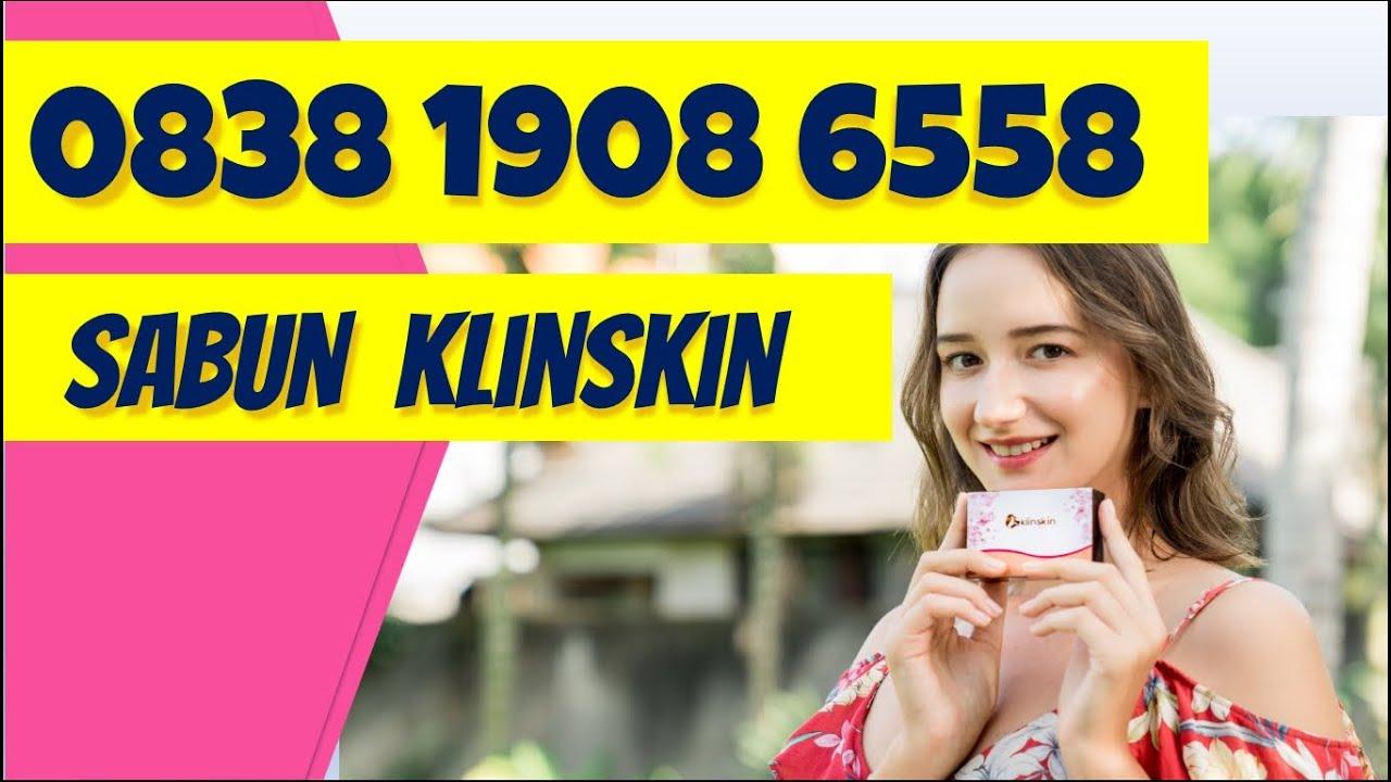 0838-1908-6558 Jual Sabun Klinskin Body Care Di Jakarta Bandung Semarang Surabaya Jogjakarta | Kosmetik- Klinskin Beauty Soap