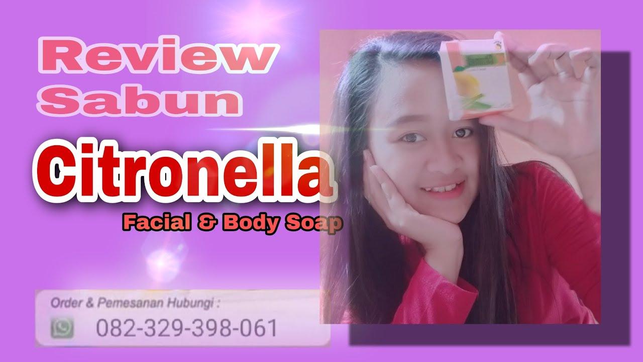 CARA MENGGUNAKAN SABUN CITRONELLA || KEYZHA ARIANI | Kosmetik- Klinskin Beauty Soap