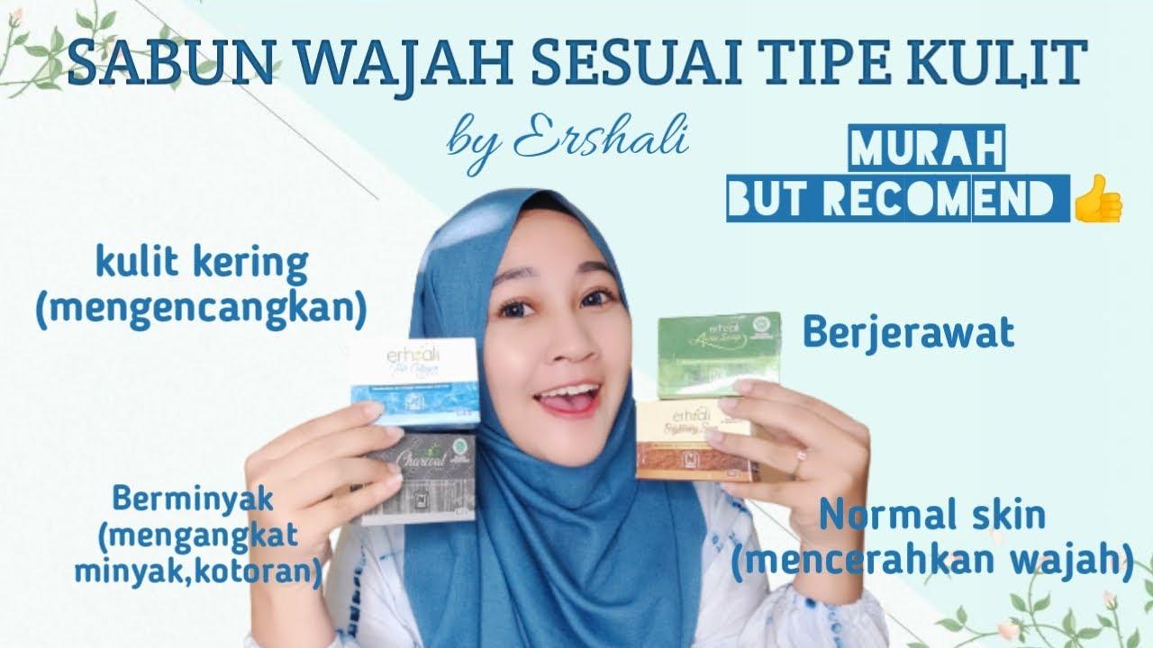 Review Ershali Soap | Sabun wajah sesuai Jenis Kulit #ershalisoap#sabunmuka#sabunwajah#imey | Kosmetik- Klinskin Beauty Soap