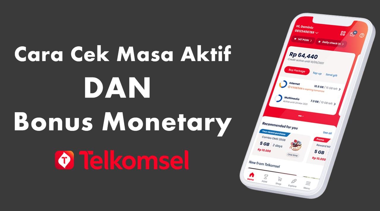 Cara Cek Masa Aktif Dan Bonus Monetary Telkomsel