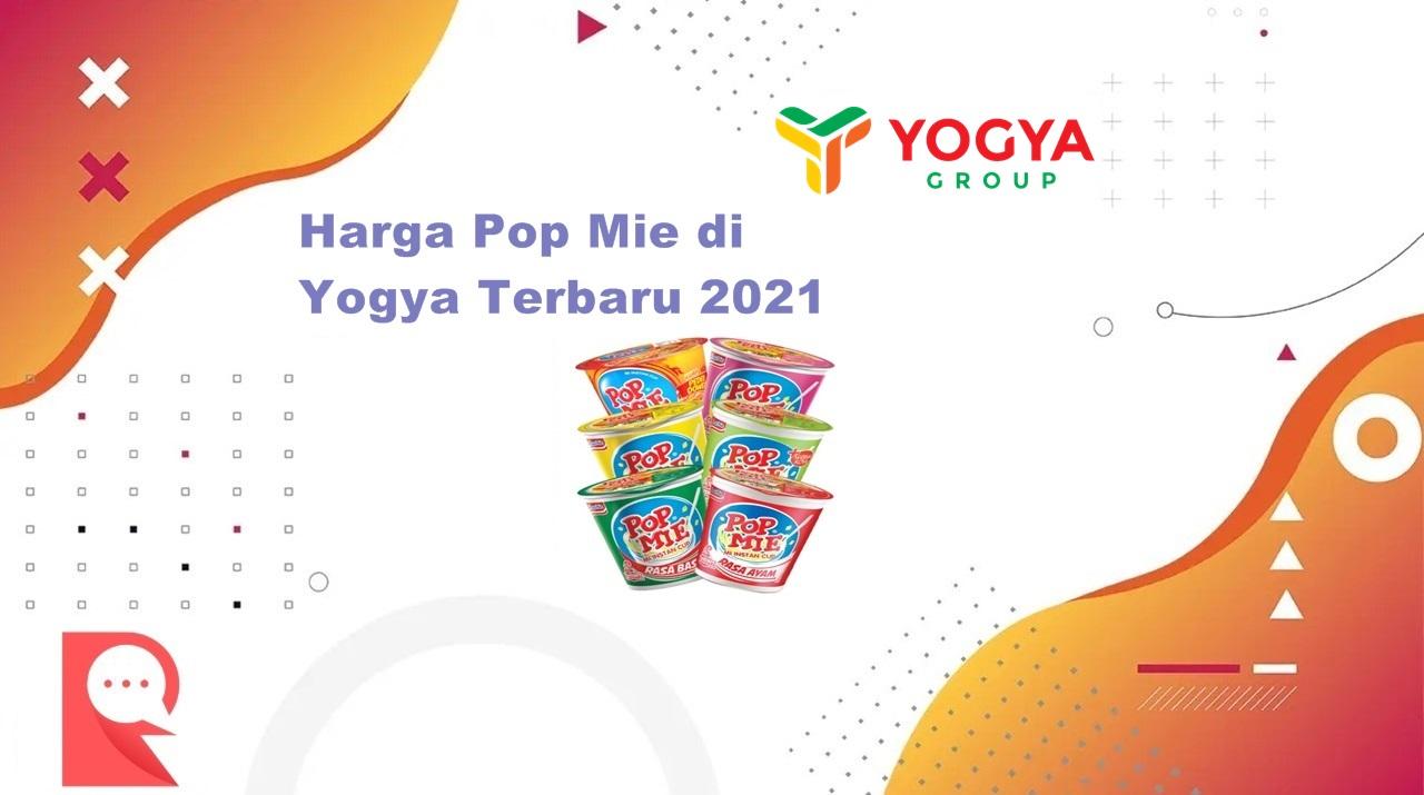 Daftar Harga Pop Mie di Yogya Terbaru Bulan Agustus 2021