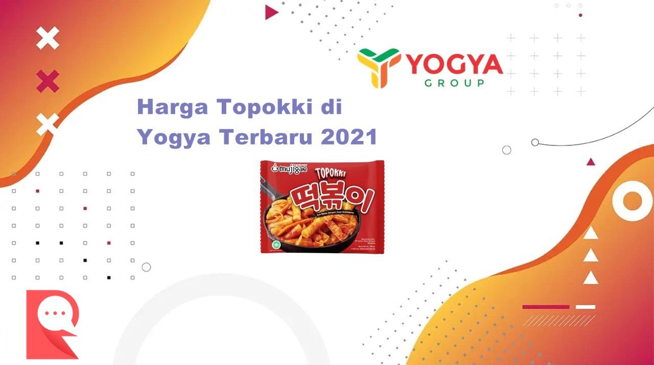 Daftar Harga Topokki di Yogya Terbaru Bulan Agustus 2021